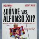 Cine: DVD. ¿DONDE VAS ALFONSO XII?. Lote 159281194