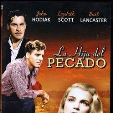 Cine: LA HIJA DEL PECADO DVD (BURT LANCASTER) ...GENTE CON MALA FAMA SE ENAMORAN DE LA MISMA CHICA.... Lote 159353014