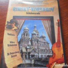 Cine: DVD RIMSKY KORSAKOV-SCHEHERAZADE.SCENES FROM RUSSIA. Lote 160697878