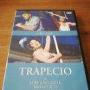 Cine: DVD TRAPECIO. Lote 162709236