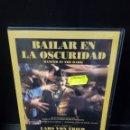 Cine: BAILAR EN LA OSCURIDAD DVD. Lote 163858562