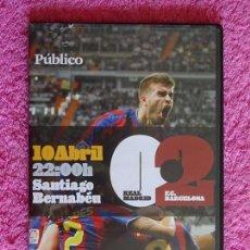 Cine: REAL MADRID 0 BARCELONA 2 DVD PUBLICO 2010. Lote 165039850