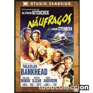 NÁUFRAGOS DIRIGIDA POR ALFRED HITCHCOCK PROTAGONIZADA POR TALULAH BANKHEAD, WILLIAM BENDIX (Cine - Películas - DVD)