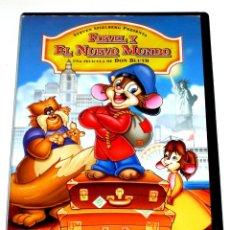 Cine: FIEVEL Y EL NUEVO MUNDO - DON BLUTH STEVEN SPIELBERG ANIMACION DVD MUY DIFÍCIL DE ENCONTRAR. Lote 168278692