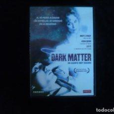 Cinéma: DARK MATTER UN ASUNTO MUY OSCURO. Lote 184488621