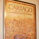 Cine: DVD CARTAGO. LA CONSTRUCCIÓN DE UN IMPERIO. 44 MIN (PRECINTADO). Lote 169232364