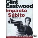 Cine: IMPACTO SÚBITO DIRECTOR: CLINT EASTWOOD ACTORES: CLINT EASTWOOD, SONDRA LOCKE, PAT HINGLE. Lote 169337048
