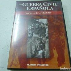 Cine: LA GUERRA CIVIL ESPAÑOLA - LA GUERRA DE LOS IDEALISTAS - DVD -N. Lote 169451980