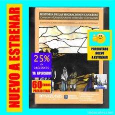 Cine: HISTORIA DE LAS MIGRACIONES CANARIAS - SANTO DOMINGO URUGUAY ARGENTINA VENEZUELA CUBA LUISANA - 60 €. Lote 170134536