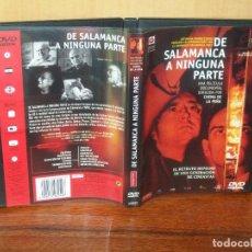 Cine: DE SALAMANCA A NINGUNA PARTE - DVD PELICULA DOCUMENTAL DIRIGIDO PR CHEMA DE LA PEÑA. Lote 260642950