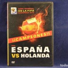 Cine: FINAL ESPAÑA VS HOLANDA - COPA MUNDIAL DE LA FIFA SUDÁFRICA 2010 - DVD. Lote 257402555