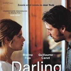 Cine: DARLING DIRECTOR: CHRISTINE CARRIERE ACTORES: MARINA FOIS, GUILLAUME CANET, OCEANE DECAUDAIN. Lote 178852050