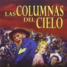 Cine: LAS COLUMNAS DEL CIELO DIRECTOR: GEORGE MARSHALL ACTORES: JEFF CHANDLER, DOROTHY MALONE, WARD BOND. Lote 178932260