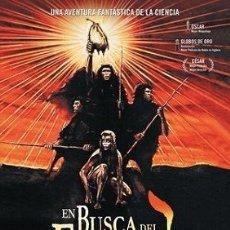 Cine: EN BUSCA DEL FUEGO DIRECTOR: JEAN-JACQUES ANNAUD ACTORES: EVERETT MCGILL, RAE DAWN CHONG, RON PERLMA. Lote 179318716