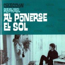 Cine: AL PONERSE EL SOL RAPHAEL . Lote 180395203
