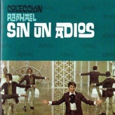 Cine: SIN UN ADIOS RAPHAEL. Lote 180395653