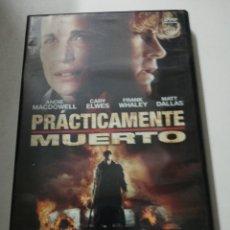 Cine: PRÁCTICAMENTE MUERTO DVD. Lote 180438728