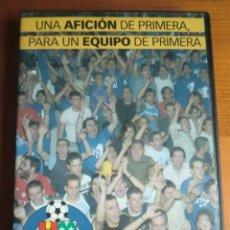 Cine: DVD GETAFE, UNA AFICIÓN DE PRIMERA PARA UN EQUIPO DE PRIMERA (2004). Lote 180489826