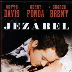 Cine: JEZABEL DVD (BETTE DAVIS + HENRY FONDA) LA MUCHACHA RICA Y SOBERBIA ...ACABA SOLTERA Y DESPECHADA. Lote 40313597