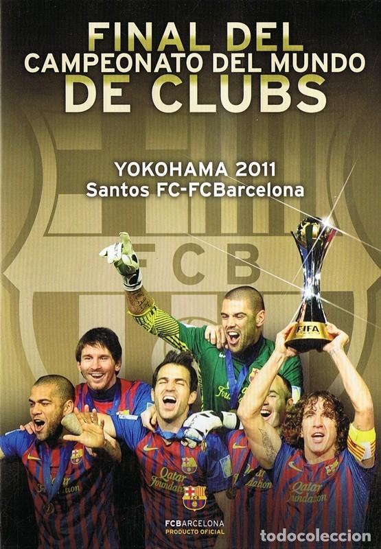 F.C. BARCELONA FINAL DEL CAMPEONATO DE CLUBS YOKOHAMA 2011 SANTOS F C - F C BARCELONA (Cine - Películas - DVD)