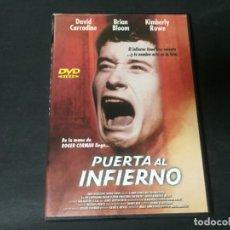 Cinéma: DVD PUERTA AL INFIERNO ROGER CORMAN BRIAN BLOOM KIMBERLY ROWE DAVID CARRADINE TERROR. Lote 189391540