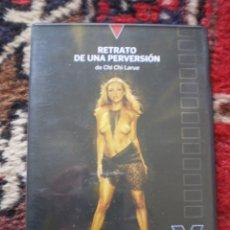 Cine: DVD PORNO. RETRATO DE UNA PERVERSION. ORIGINAL. PERFECTO VISIONADO. Lote 194265646