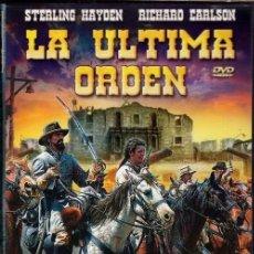Cine: LA ULTIMA ORDEN DVD - LO MAS FÁCIL EN EL ÁLAMO ERA RENDIRSE...PERO ELLOS ERAN MUY VALIENTES.. Lote 194939665