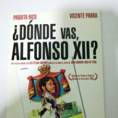 Cine: DVD. ¿DONDE VAS, ALFONSO XII? PAQUITA RICO. VICENTE PARRA. VER. Lote 194969660