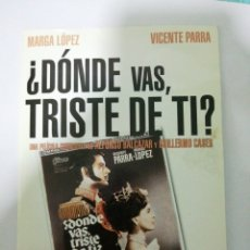 Cine: ¿DONDE VAS TRISTE DE TI? MARGA LÓPEZ. VICENTE PARRA. MERCUERY. Lote 194969795