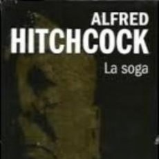 Cine: LA SOGA (DVD + LIBRO) DIRECTOR: ALFRED HITCHCOCK ACTORES: JAMES STEWART, DICK HOGAN, JOHN DALL. Lote 250238065