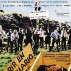 Cine: MORIR EN SAN HILARIO DIRECTOR: LAURA MAÑÁ ACTORES: LLUÍS HOMAR, ANA FERNÁNDEZ, FERRAN RAÑÉ. Lote 195225132