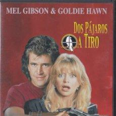 Cine: DOS PÁJAROS A TIRO - MEL GIBSON / GOLDIE HAWN - DVD. Lote 195378282