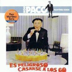 Cine: ES PELIGROSO CASARSE A LOS 60 PACO MARTINEZ SORIA. Lote 210620083