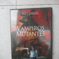Cine: DVD - VAMPIROS MUTANTES / LUCY LAWLESS - PEDIDO MINIMO DE 10€. Lote 205106145