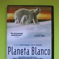Cine: DVD CINE PELÍCULA DOCUMENTAL - PLANETA BLANCO. Lote 206119311