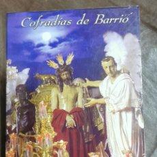 Cine: DVD SEMANA SANTA SEVILLA - COFRADIAS DE BARRIO , MOMENTO COFRADE CON LIBRETO. Lote 209605413