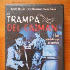 Cine: DVD LA TRAMPA DEL CAIMAN - MATT DILLON, FAYE DUNAWAY, GARY SINISE (HÑ). Lote 221902181