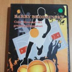 Cine: BARRY BRODZINSKY. COME DIVENTARE DEI GRANDI PALLEGGIATORI (BASKETBALL DVD). Lote 228962470