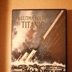 Cine: DVD LA ULTIMA NOCHE DEL TITANIC - DIRECTOR ROY BAKER. Lote 235560995