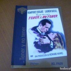 Cine: TENER Y NO TENER / DVD + LIBRO FOTOS ... EL PAIS / EXCELENTE FORMATO. Lote 254489265