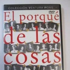 Cine: DVD EL PORQUE DE LAS COSAS EL PERQUE DE TOT PLEGAT QUIM MONZO VENTURA PONS. Lote 266659203