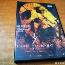 Cine: BW2 EL LIBRO DE LAS SOMBRAS B W 2 DVD 2002 ESPAÑA DIRIGE JOE BERLINGER TERROR MUY RARA. Lote 268444129