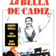 Cine: LA BELLA DE CADIZ CARMEN SEVILLA LUIS MARIANO JEAN TISSIER. Lote 268562444