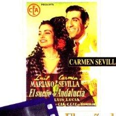 Cine: EL SUENO DE ANDALUCIA CARMEN SEVILLA LUIS MARIANO A CASAL. Lote 268565144