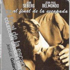 Cinéma: AL FINAL DE LA ESCAPADA ( A BOUT DE SOUFFLE ). PEDIDO MÍNIMO EN DVD´S : 4 TÍTULOS. Lote 268926174