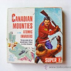 Cine: CANADIAN MOUNTIES VS ATOMIC INVADERS, SUPER 8, SF-12, REPUBLIC PICTURES. Lote 35320028