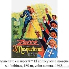 Cine: LARGOMETRAJE EN SUPER 8.EL ZORRO Y LOS 3 MOSQUETEROS 1963. 4 BOBINAS 180 M, COLOR SONORA. Lote 107733243