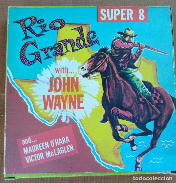 PELICUALA EN SUPER (. RIO GRANDE, JOHN WAYNE (Cine - Películas - Super 8 mm)