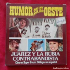 Cine: PELICULA SUPER 8MM COLOR SONORO HUMOR EN EL OESTE JUAREZ Y LA RUBIA CONTRABANDISTA. Lote 159741718