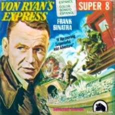 Cine: VON RYAN'S EXPRESS. SUPER 8. 120 MTS. COLOR. SONORA ESPAÑOL. Lote 174041994